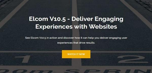 Elcom V10.5 - Deliver Engaging Experiences Webinar